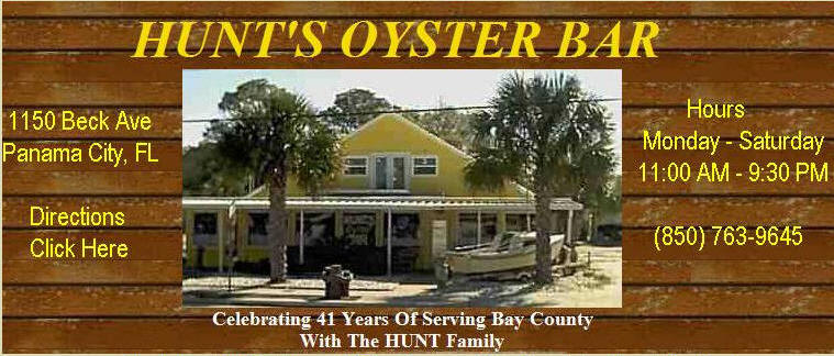 Hunt's Oyster Bar - 1150 Beck Ave, Panama City Florida (850) 763-9645